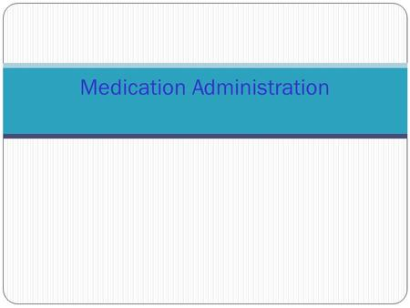 Medication Administration. Automated Medication Administration Equipment Pyxis SureMed MedServe.
