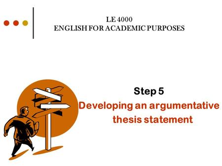 LE 4000 ENGLISH FOR ACADEMIC PURPOSES