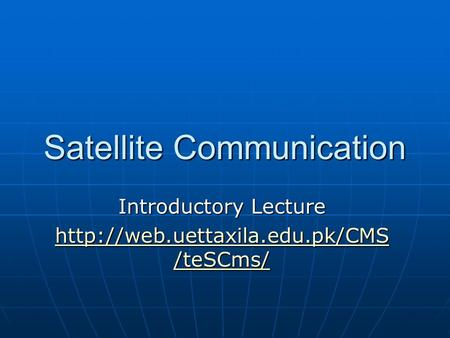 <strong>Satellite</strong> Communication