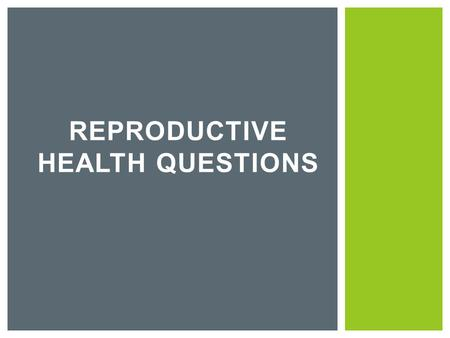REPRODUCTIVE HEALTH QUESTIONS.  Most cases of female infertility are caused by problems with ovulation. Without ovulation, there are no eggs to be fertilized.