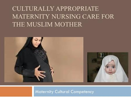 islam culture and nursing At uc san francisco religion and culture influence muslim women's reluctance to seek help from postdoctoral fellow of nursing at oregon health sciences.