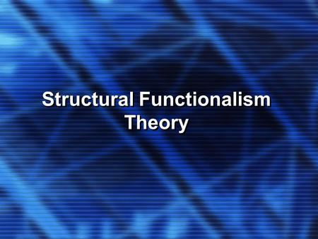 Structural Functionalism Theory