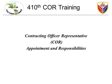 Contracting Officer Representative Appointment and Responsibilities