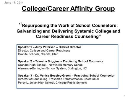 "College/Career Affinity Group "" Repurposing the Work of School Counselors: Galvanizing and Delivering Systemic College and Career Readiness Counseling"""