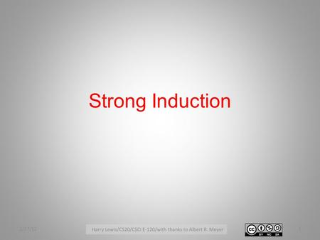 Strong Induction 2/27/121. Induction Rule 2/27/122.