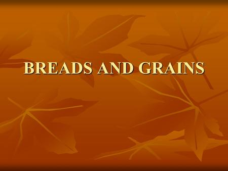 BREADS AND GRAINS. Figuring your caloric needs  px  px.
