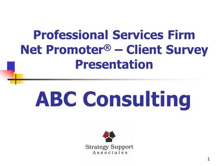Professional Services Firm Net Promoter® – Client Survey Presentation