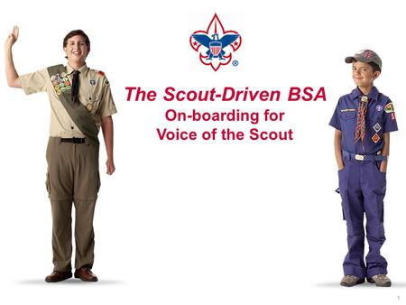 The Scout-Driven BSA On-boarding for Voice of the Scout 1.