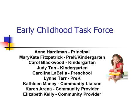 Early Childhood Task Force