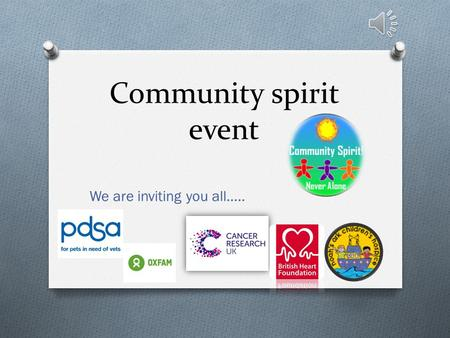 Community spirit event We are inviting you all…..