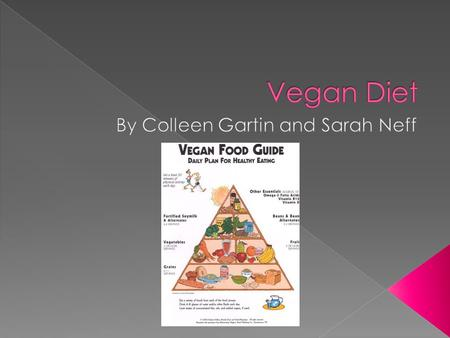  The vegan diet exists for the ethical reasons of the Seventh Day Adventists, Buddhists and Hindus for spiritual, health and ecological reasons.  It.