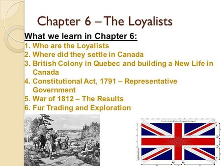 Chapter 6 – The Loyalists