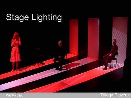Trilogy Players wlr 1 Stage Lighting Trilogy Players Will Richárd.
