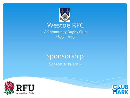 Westoe RFC A Community Rugby Club 1875 – 2015