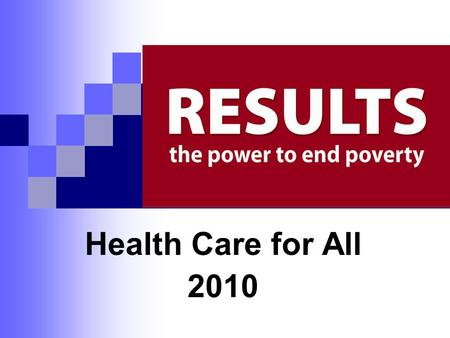 Health Care for All 2010. Making History Today after almost a century of trying, today after over a year of debate, today after all the votes have been.