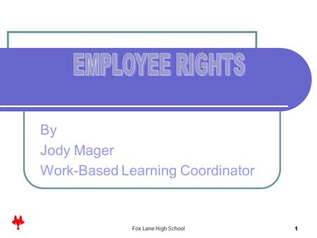 By Jody Mager Work-Based Learning Coordinator