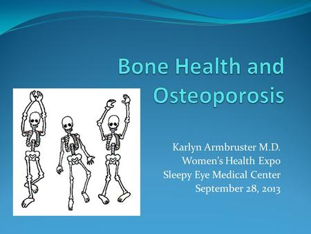 Bone Health and Osteoporosis