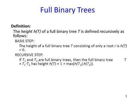 Full Binary Trees Definition: