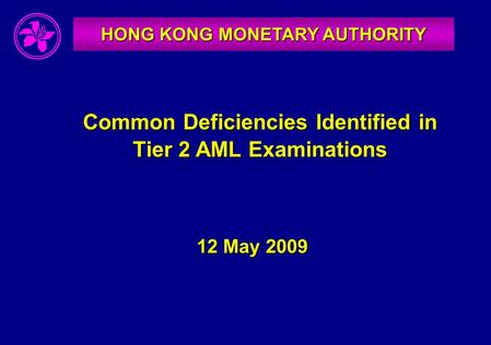 Common Deficiencies Identified in Tier 2 AML Examinations