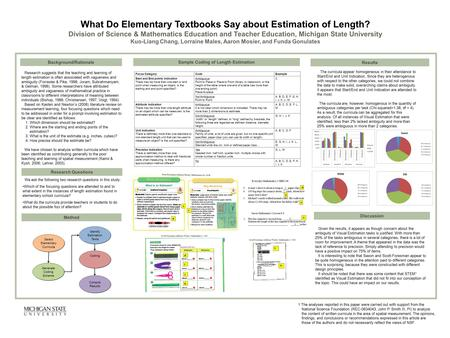 What Do Elementary Textbooks Say about Estimation of Length? Division of Science & Mathematics Education and Teacher Education, Michigan State University.