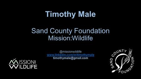 Timothy Male Sand County Foundation
