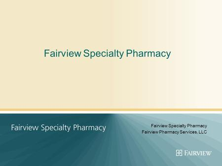 Fairview Specialty Pharmacy