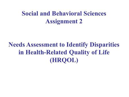 Social and Behavioral Sciences Assignment 2