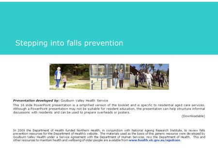 Stepping into falls prevention