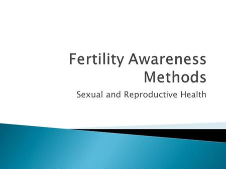 Fertility Awareness Methods