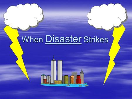 When Disaster Strikes. The Question of : Federal Disaster Insurance By: Kyle Willner.