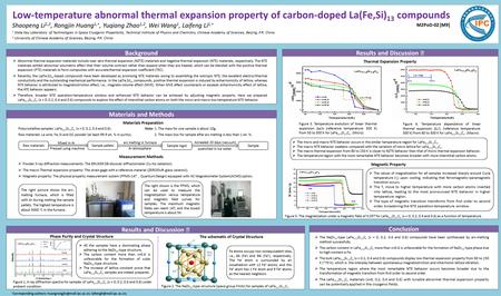 Low-temperature abnormal thermal expansion property of carbon-doped La(Fe,Si) 13 compounds Shaopeng Li 1,2, Rongjin Huang 1, , Yuqiang Zhao 1,2, Wei Wang.
