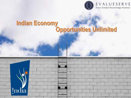 <strong>Indian</strong> Economy Opportunities Unlimited <strong>Indian</strong> Economy Opportunities Unlimited.