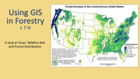 Using GIS in Forestry c 7 H