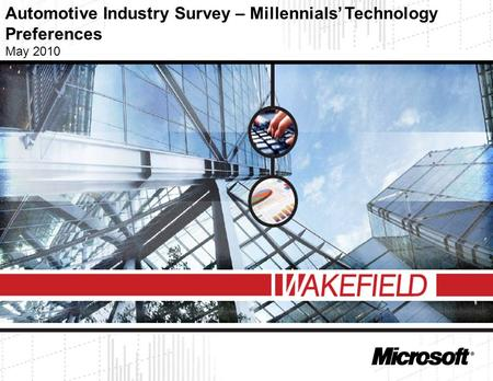 1 Automotive Industry Survey – Millennials' Technology Preferences May 2010.
