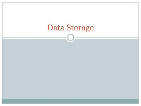 Data Storage. SIGN AND MAGNITUDE Storing and representing numbers.