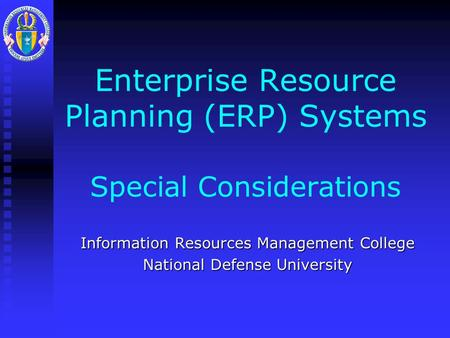 "introduction to enterprise resource management Introduction what is enterprise resource planning (erp) ""enterprise resource  planning"" is a term originally coined in 1990 by the gartner."