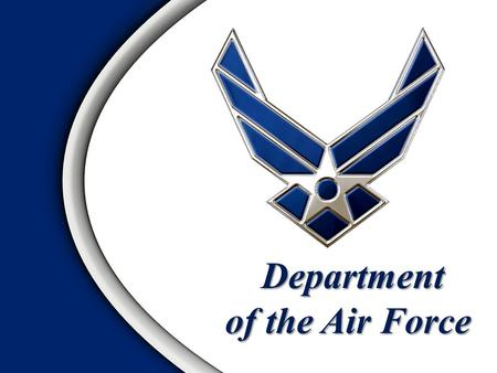 Department of the Air Force Department of the Air Force.