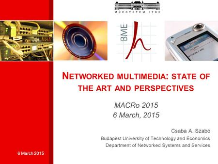 Networked multimedia: state of the art and perspectives