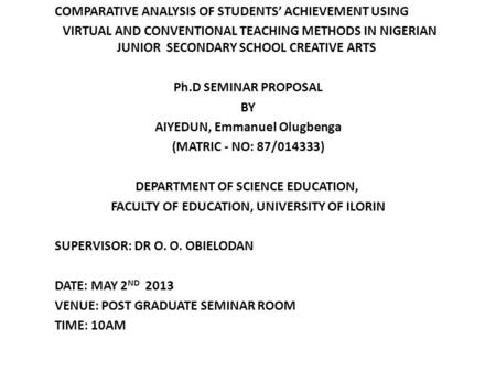 COMPARATIVE ANALYSIS OF STUDENTS' ACHIEVEMENT USING