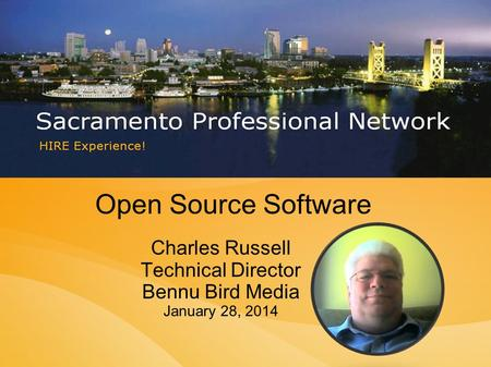Open Source Software Charles Russell Technical Director Bennu Bird Media January 28, 2014.