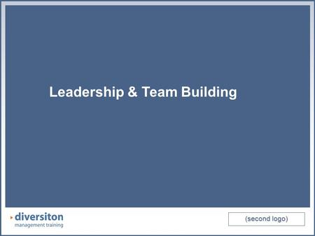 (second logo) Leadership & Team Building (second logo) Leadership & Team Building.