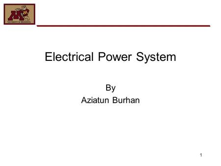 1 Electrical Power System By Aziatun Burhan. 2 Overview Design goal requirements throughout mission operation: Energy source generates enough electrical.