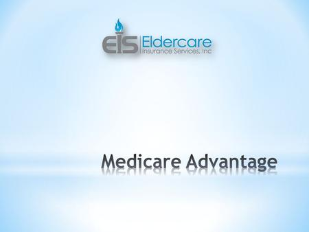  Medicare will be a highlighted topic due to the 2012 election cycle creating consumer confusion.  More companies discontinuing retiree health benefits.