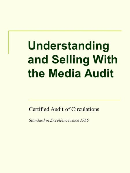 Understanding and Selling With the <strong>Media</strong> Audit