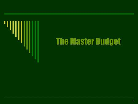 1 The Master Budget 2 JOIN KHALID AZIZ ECONOMICS OF ICMAP, ICAP, MA-ECONOMICS, B.COM. FINANCIAL ACCOUNTING OF ICMAP STAGE 1,3,4 ICAP MODULE B, B.COM,