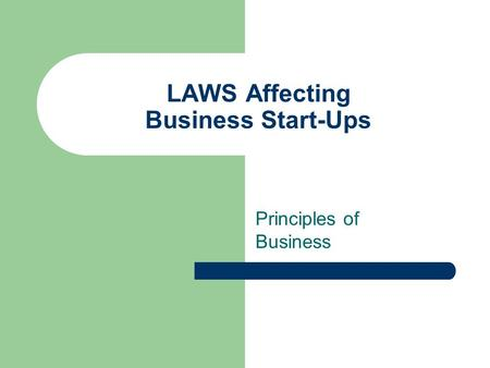 LAWS Affecting Business Start-Ups