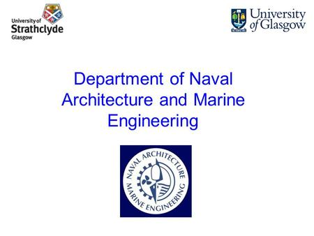 Department of Naval Architecture and Marine Engineering.