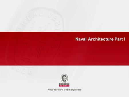 Naval Architecture Part I. 2 Naval Architecture Part I – 26 September 2007 Naval Architecture in General ► 1.1 Introduction ► 1.2 Ship Geometry ► 1.3.