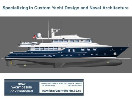 Specializing in Custom Yacht Design and Naval Architecture.