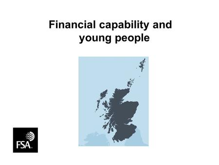 Financial capability and young people. www.whataboutmoney.info/